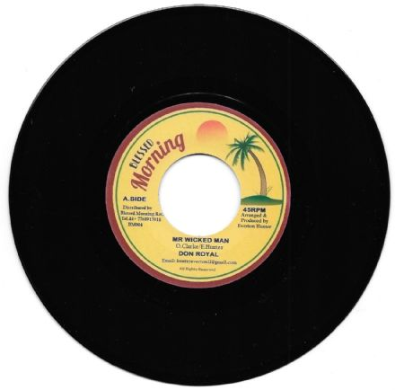 Blender Special riddim: Don Royal - Mr Wicked Man / version (Blessed Morning) 7""